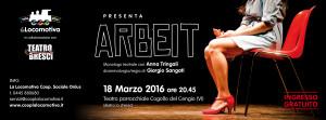 Arbeit – 18 Marzo 2016 a Cogollo del Cengio